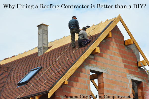 Why Hiring a Roofing Contractor Is Better Than DIY?